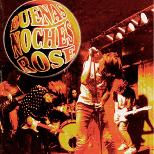 Disco «Buenas Noches Rose» - 1995